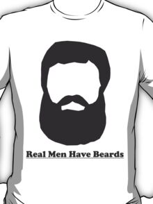Real Men Have Beards (Black Beard) T-Shirt