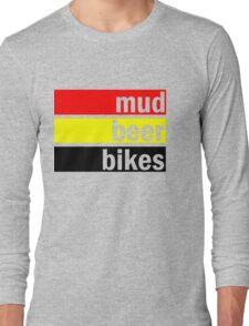Mud, beer and bikes Long Sleeve T-Shirt