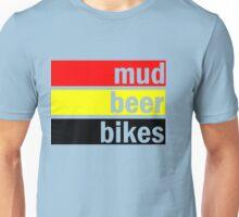 Mud, beer and bikes Unisex T-Shirt