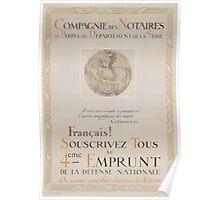 Compagnie des Notaires de Paris & du Département de la Seine Français! Souscrivez tous au 4éme Emprunt de la Défense Nationale Poster