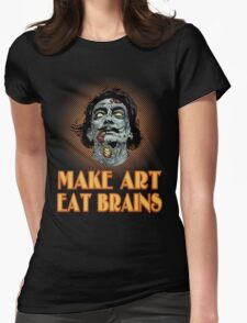 Zombie Dali Says... Womens Fitted T-Shirt