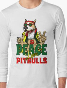 PEACE LOVE AND PIT BULLS Long Sleeve T-Shirt