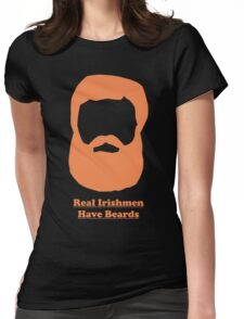 Real Irishmen Have Beards Womens Fitted T-Shirt