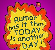 Rumor has it... ;-))) by TeaseTees