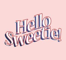 HELLO SWEETIE! One Piece - Short Sleeve