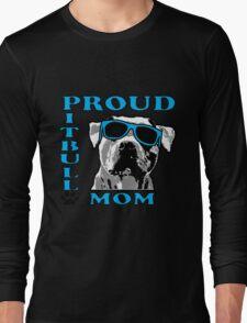 PROUD PIT BULL MOM 2 Long Sleeve T-Shirt