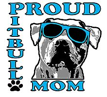 PROUD PIT BULL MOM 2 Photographic Print