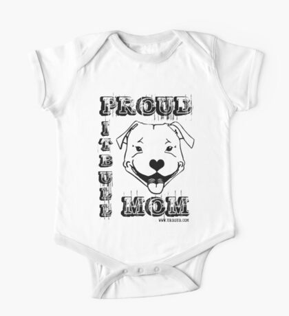 PROUD PIT BULL MOM One Piece - Short Sleeve