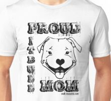 PROUD PIT BULL MOM Unisex T-Shirt
