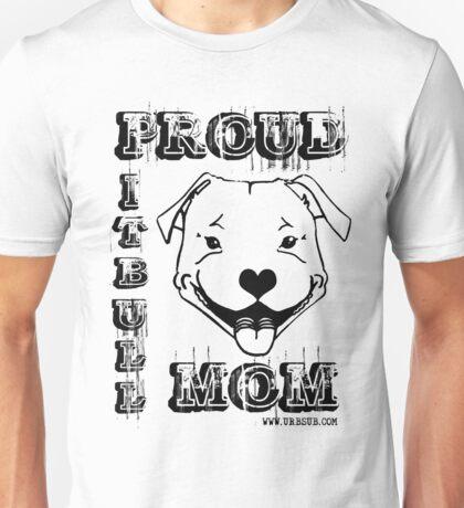 PROUD PIT BULL MOM Unisex T-Shirt