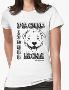 PROUD PIT BULL MOM Womens Fitted T-Shirt