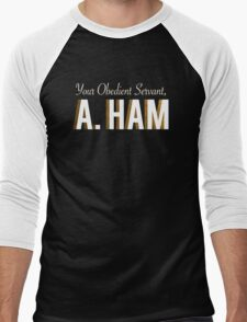 Your Obedient Servant, A. Ham (Hamilton: An American Musical) Matching T-Shirts Men's Baseball ¾ T-Shirt