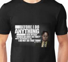 Before I Do Anything Unisex T-Shirt