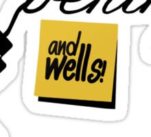...and Wells! Sticker