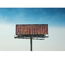 Grattitude Photographic Print