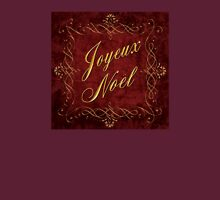 Joyeux Noel In Red And Gold Unisex T-Shirt