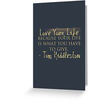 Love Your Life (#nephierb) Greeting Card