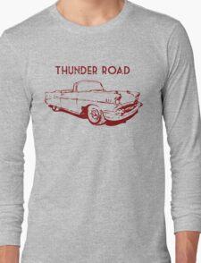Thunder Road Long Sleeve T-Shirt