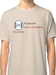Mr. Fusion / Fusion Industries Classic T-Shirt