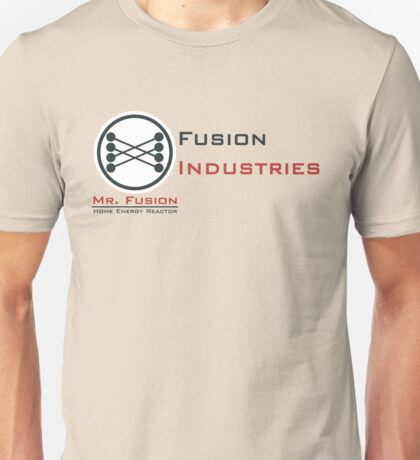 Mr. Fusion / Fusion Industries Unisex T-Shirt