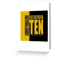 Nevermind Ten Facelift Louder than the Sound Grunge albums Greeting Card