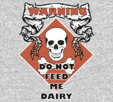 Do Not Feed Me Dairy by veganese