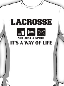 """Lacrosse """"Not Just A Sport - It's A Way Of Life"""" T-Shirt"""