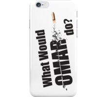 "What Would Omar Do? ""The Wire"" iPhone Case/Skin"