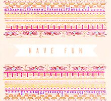Have Fun by Zeke Tucker