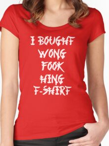 Funny Chinese I Bought Wong Fook Hing Women's Fitted Scoop T-Shirt