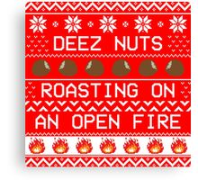 Roasting Deez Nuts Ugly Sweater Canvas Print