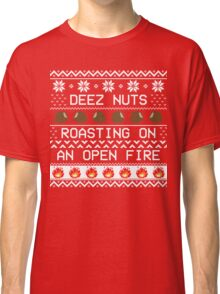 Roasting Deez Nuts Ugly Sweater Classic T-Shirt