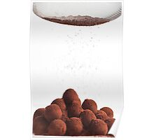 Chocolate truffles and cocoa powder  Poster