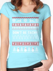 Don't Be Tachy Ugly Christmas Sweater Women's Fitted Scoop T-Shirt
