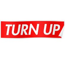 Turn Up Poster