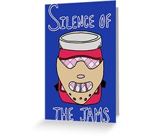 Silence of the Jams Greeting Card