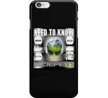 need to know iPhone Case/Skin