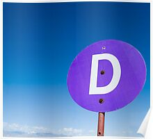Circular purple sign with the letter 'D' Poster