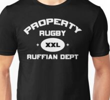 """Rugby """"Property Rugby Ruffian Dept"""" Rugby Unisex T-Shirt"""