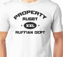 """Rugby """"Property Rugby Ruffian Dept"""" Unisex T-Shirt"""