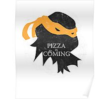 Pizza is Coming - Sticker/Cases/Pillow/Print on White Poster