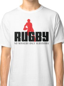 "Rugby ""No Winners Only Suvivors"" Classic T-Shirt"