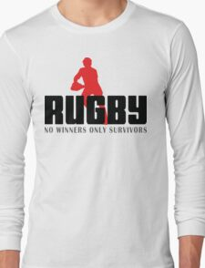 "Rugby ""No Winners Only Suvivors"" Long Sleeve T-Shirt"