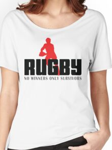 """Rugby """"No Winners Only Suvivors"""" Women's Relaxed Fit T-Shirt"""
