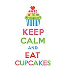 Keep Calm and Eat Cupcakes 5   3G  4G  4s iPhone case  by Andi Bird
