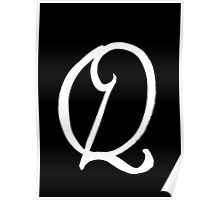 The Letter Q Poster