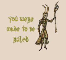 You Were Made To Be Ruled by Zoe Kierce