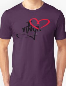 I LOVE VINYL Unisex T-Shirt