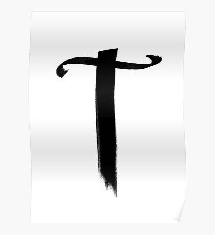 The Letter T Poster