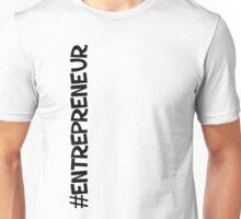 #Entrepreneur Unisex T-Shirt
